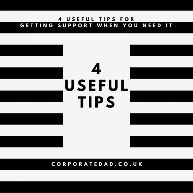 4 Useful Tips When you Need Support