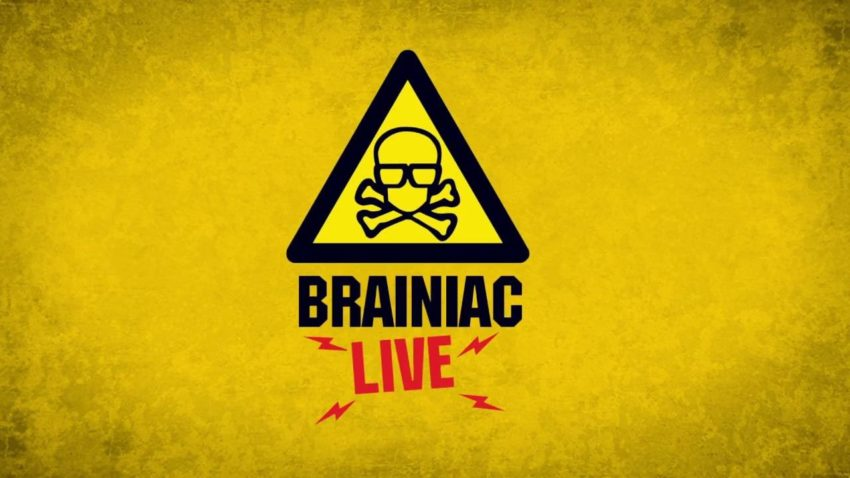 Brainiac Live Epstein Theatre 26th October